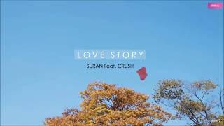 KARA THAISUB SURAN 수란 Love Story Feat CRUSH 러브스토리 Feat