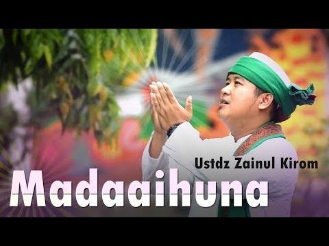 Madaainuha | Ustadz Zainul Kirom | #haneefla