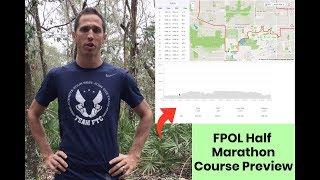 FPOL Half Marathon Course Preview