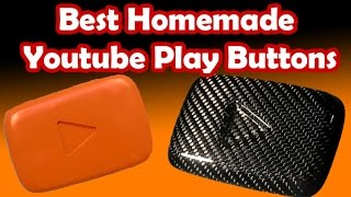 8 best homemade youtube play button awards custom made diy youtube playbutton