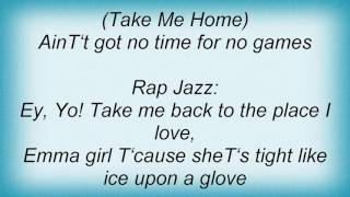 Take Me Home lyrics
