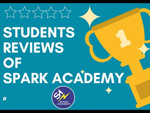 Spark Academy - Here is what our students have to say about us!