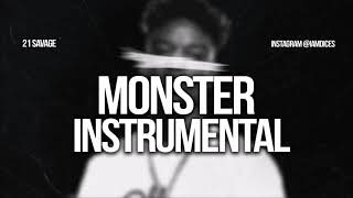 21 Savage Monster ft. Childish Gambino Instrumental Prod. by Dices FREE DL