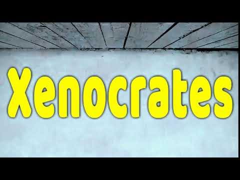 How to Pronounce Xenocrates