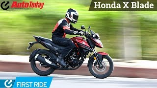 Honda X Blade | First Ride | AutoToday