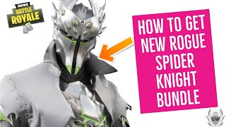 HOW TO GET NEW FORTNITE ROGUE SPIDER KNIGHT SKIN BUNDLE CHALLENGES AND REWARDS