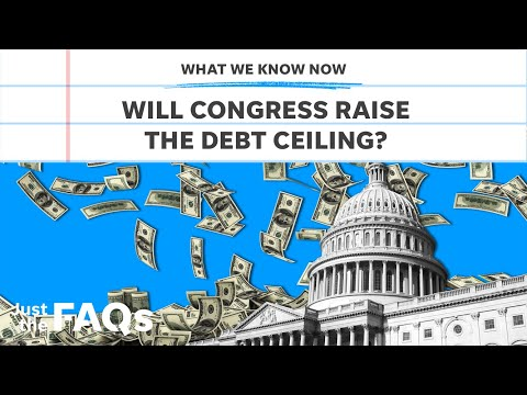 Debt ceiling: Will it be raised and what could happen if it doesn't?   Just the FAQs