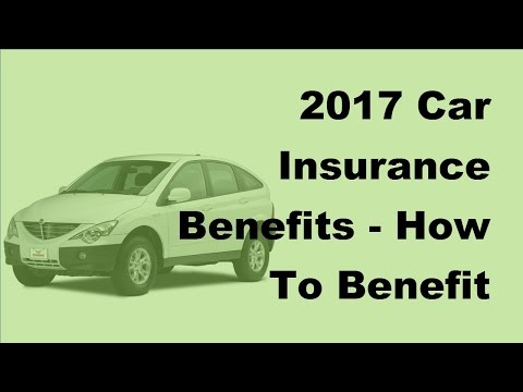 2017 Car Insurance Benefits  |  How To Benefit From Short Term Car Insurance