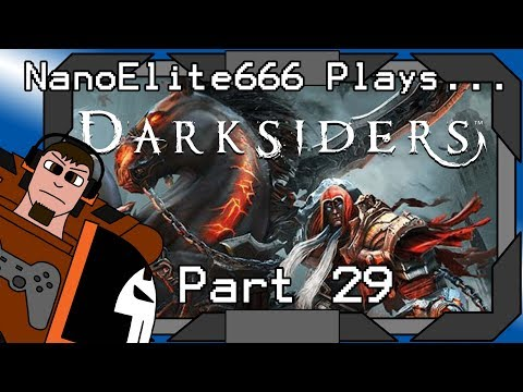 NanoElite666 Plays... Darksiders!  Part 29 - One Final Beam