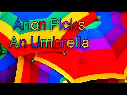 Anon Picks An Umbrella