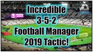 FM19 My First 3-5-2 Tactic - Football Manager 2019 Tactics