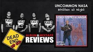 Uncommon Nasa - Written At Night Album Review   DEHH