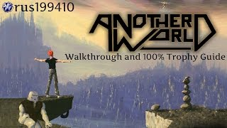 "Another World: 20th Anniversary Edition ""Walkthrough & 100% Trophy Guide"" rus199410"
