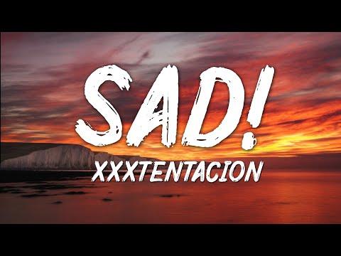 XXXTentacion - SAD! (Lyrics)