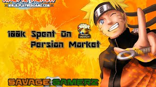 100k Spent On Persian Market - Anime Ninja/Ninja Classic/Unlimited Ninja