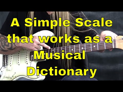 "A Simple Scale That Works As a ""Musical Dictionary"" 
