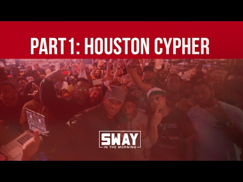 Part 1: Houston, Texas Cypher on Sway in the Morning