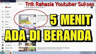 Cara upload Vidio Youtube yang benar supaya tampil di Beranda