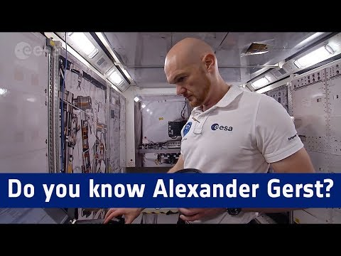 Do you know Alexander Gerst?