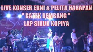 Live Konser Erni Sasak & Om Pelita Harapan Lap Umum Sikur Lagu Batek Rembang Kopiya seruput nendang