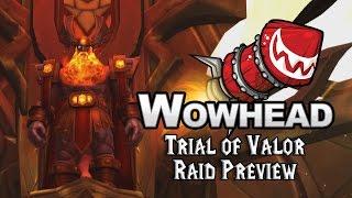 Trial of Valor Raid Preview