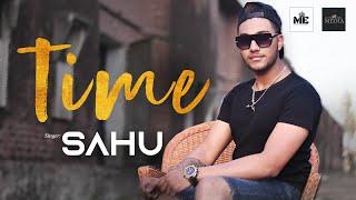 TIME (Official ) | Sahu | Barrel | Avvy Gill | K.P. Bal | Latest Punjabi Songs 2019
