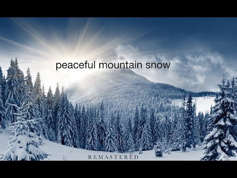 """""""Peaceful Mountain Snow"""" Ambient Nature Relaxation™ Film (1HR 4K UHD) with Real Sounds"""