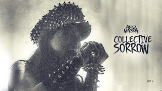 Collective Sorrow - Ars Magna ( Video oficial )