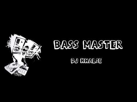 DJ Khalse - BASS Master (Dirty Dutch Mix)