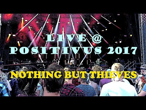 Nothing But Thieves @ Positivus Festival 2017