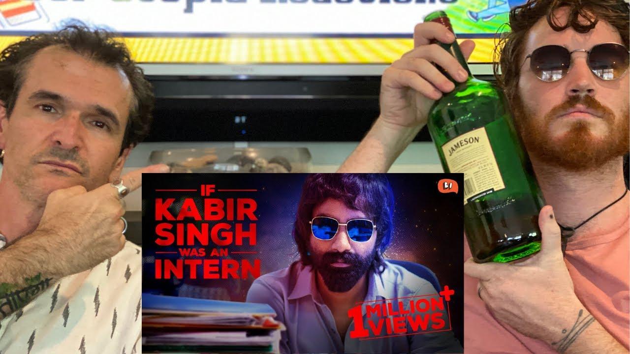 IF KABIR SINGH WAS AN INTERN   Being Indian   REACTION!!