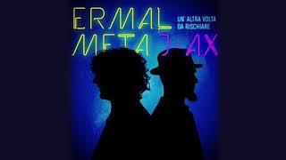 Ermal Meta - Un altra volta da rischiare (feat. J-AX)