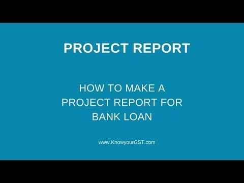 how-to-make-a-project-report-for-bank-loan?-project-report-format-in-excel