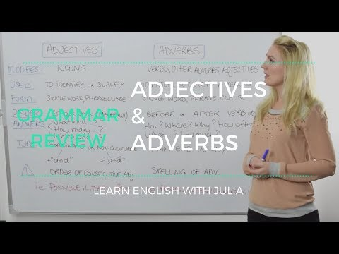 English Grammar - Adjectives and Adverbs - Learn English with Julia