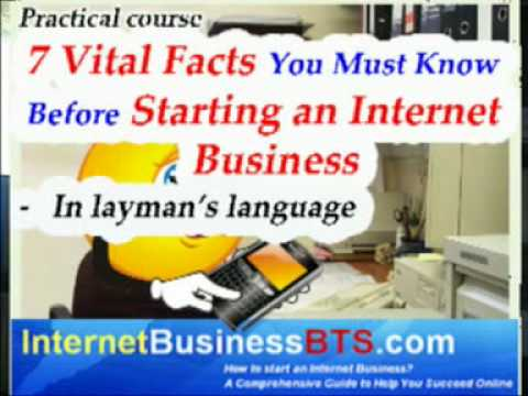 How To Start An Internet Business - Practical Course