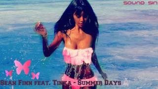 Sean Finn feat  Tinka -  Summer Days (Ben Delay Remix Video Edit )HQ