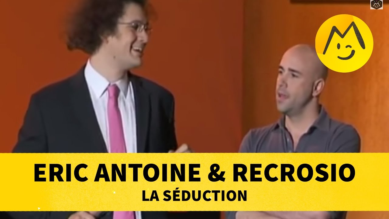 La séduction par Eric Antoine & Recrosio