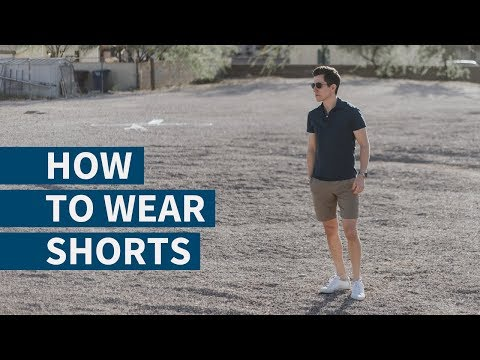 How To Wear Shorts | How Men's Shorts Should Fit