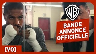CREED - Bande Annonce Officielle 3 (VO) - Michael B. Jordan / Sylvester Stallone