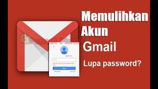Download Lupa Sandi GMAIL, Ini Solusinya Mp3 and Videos