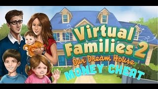 Virtual Families 2 Money Cheat | CuteGirl Gaming