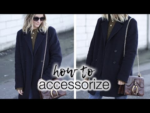 How to accessorize your looks    The effortless style #2