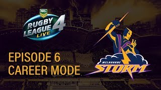 RUGBY LEAGUE LIVE 4 | STORM CAREER MODE #6 | GOLDEN POINT THRILLER!