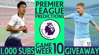 EPL Week 10 Premier League Football Score and Results Predictions 2018/19 and 1000 Sub Giveaway