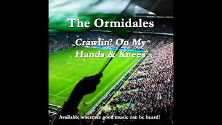 Crawlin' On My Hands And Knees - The Ormidales (Official Video)