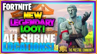ALL NEW LEGENDARY SHRINE LOCATIONS IN FORTNITE BATTLE ROYALE! (New BEST LOOT Shrine Locations 15 Feb