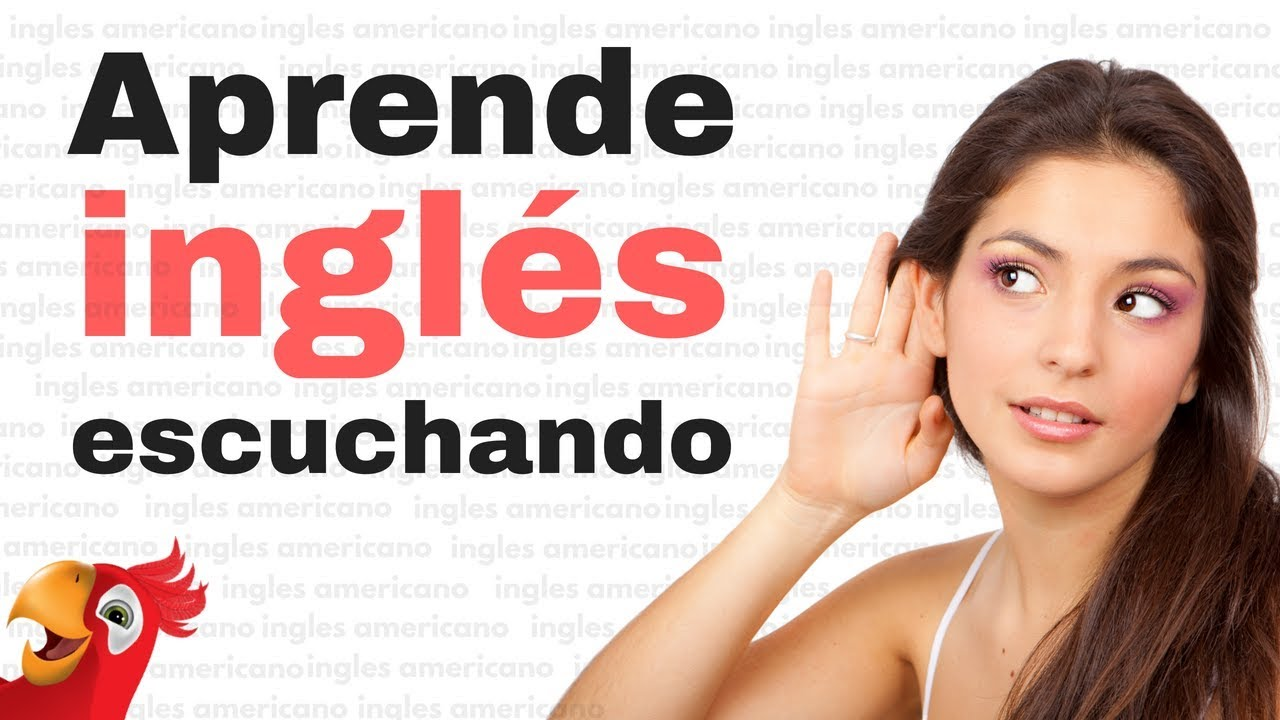 Aprende Inglés Escuchando Aprende Inglés Americano Audio Inglés Y Español
