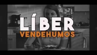 LÍBER | VENDEHUMOS ( VideoLyric) - VU Records 2018