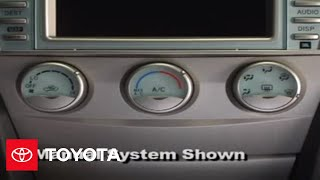 2007 - 2009 Camry How-To: Climate Control Tips | Toyota