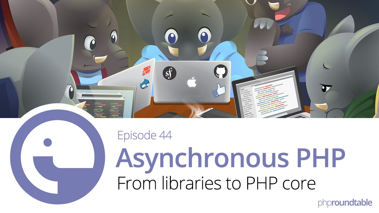 044: Asynchronous PHP